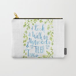 Taller than the Trees Carry-All Pouch