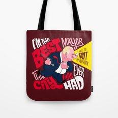 The Best Crack-smoking Mayor Tote Bag