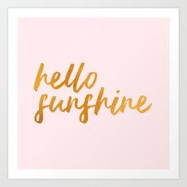 Hello sunshine - Gold and Pink Art Print