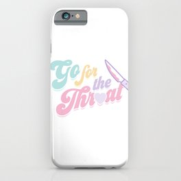 Go For the Throat iPhone Case