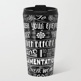 What is best in life... Metal Travel Mug