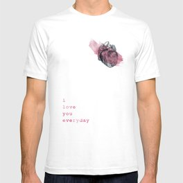 i_love_you_everyday T-shirt