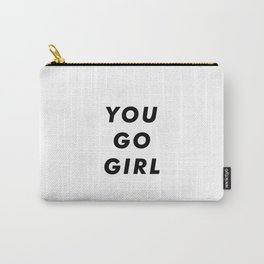 You Go Girl Aesthetic Carry-All Pouch