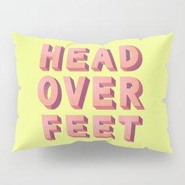 3D HEAD OVER FEET- typography Pillow Sham