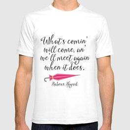 We'll Meet Again - Hagrid Quote T-shirt