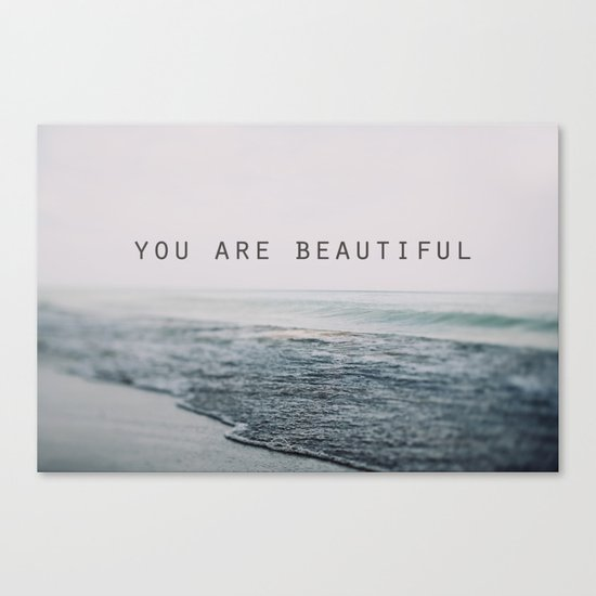 You Are Beautiful #2 Canvas Print