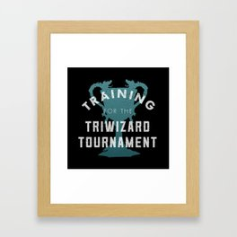 Training: Triwizard  Cup Framed Art Print