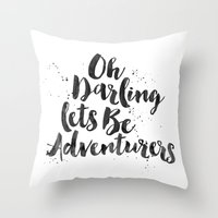adventure is out there Throw Pillows featuring Adventure  by Nina & Charlotte