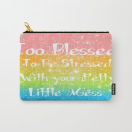 Too Blessed to Be Stressed Pastel Rainbow Series #1 Carry-All Pouch