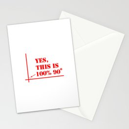 This angle is 100 percent 90 degrees Stationery Cards