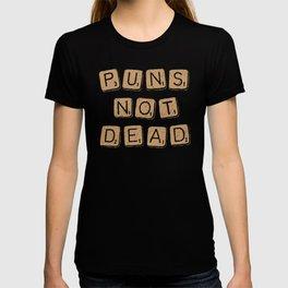 Puns Not Dead 2 T-shirt