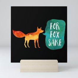 For Fox Sake Mini Art Print