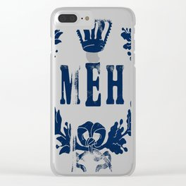 Le Royal Meh Clear iPhone Case