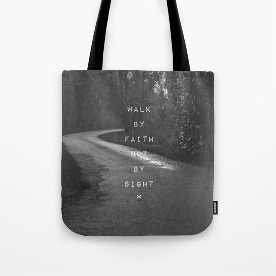 Faith not Sight Tote Bag