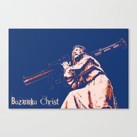 christ Canvas Prints featuring Bazooka Christ by lensebender
