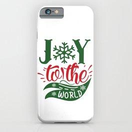 Joy To The World Christmas Typography Slogan iPhone Case