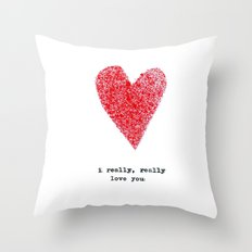 i really, really love you (two) Throw Pillow