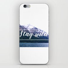 Stay wild iPhone & iPod Skin