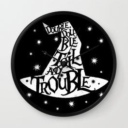Toil And Trouble Wall Clock