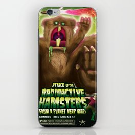 Attack of the Radioactive Hamsters From A Planet Near Mars iPhone Skin