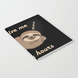 Sloth - 5 More Hours Notebook