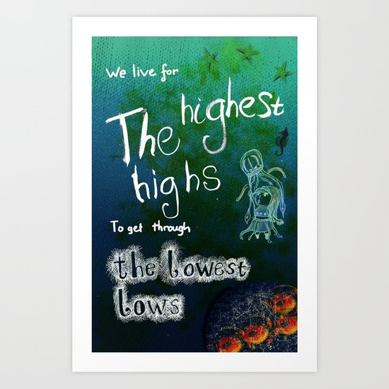 Highs & Lows Art Print