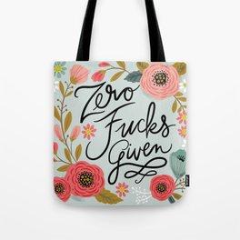 Pretty Swe*ry: Zero Fs given Tote Bag