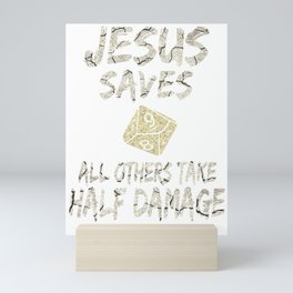 Role Playing Dungeons Gift Funny Jesus Saves For Geeks Gifts Mini Art Print