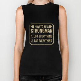 How to be a Strongman Shirt Gym Fitness Workout Biker Tank