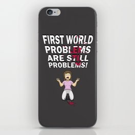 First World Problem - Wine iPhone Skin
