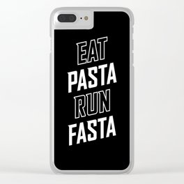 Eat Pasta Run Fasta Clear iPhone Case