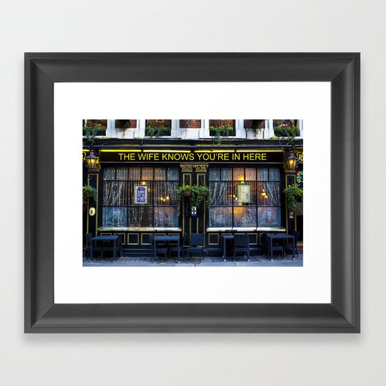 The wife knows....... pub Framed Art Print