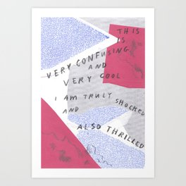 confused shocked thrilled Art Print