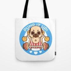 Pump It Up, Puglie! Tote Bag