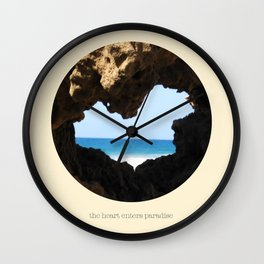 The Heart Enters Paradise Wall Clock