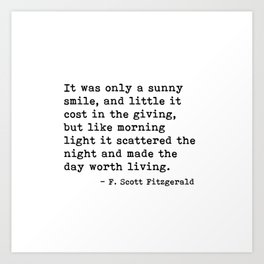 It was only a sunny smile - Fitzgerald quote Art Print