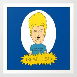 TRUMP-HEAD Art Print