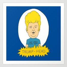 TRUMP-HEAD Art Print