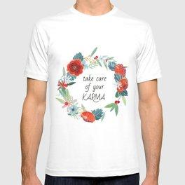 Take care of your karma T-shirt