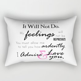 I Admire & Love you - Mr Darcy quote from Pride and Prejudice by Jane Austen Rectangular Pillow