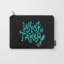 The Whisk Taker! - Gift Carry-All Pouch