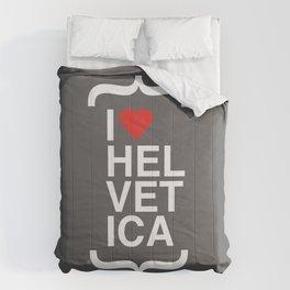 i love helvetica Comforters
