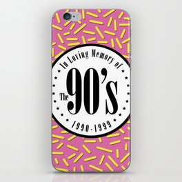 "In Memory of ""The 90's"" iPhone Skin"
