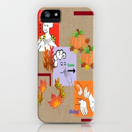 American Sign Language ASL Happy Thanksgiving iPhone Case