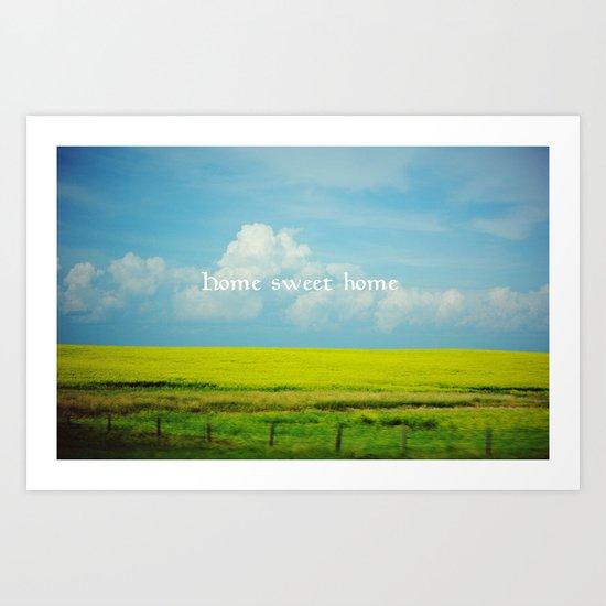 Alberta, Home Sweet Home Art Print