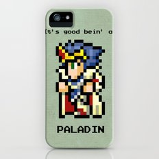 It's Good Bein' A Paladin Slim Case iPhone (5, 5s)
