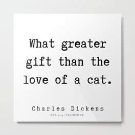 12    | Charles Dickens Quotes | 190727 Metal Print