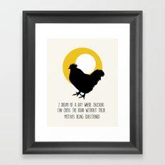 A Chicken With a Motive Framed Art Print