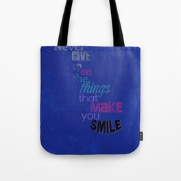 """Never Give Up..."" Inspirational Poster  Tote Bag"