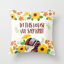 In This House We Say Kriff - Ivory Background Throw Pillow